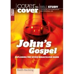 John's Gospel: Exploring the seven miraculous signs