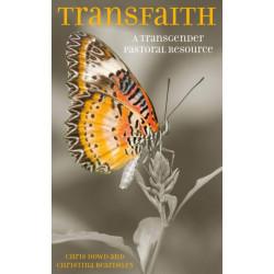 Transfaith: A Transgender Pastoral Resource
