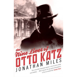 The Nine Lives of Otto Katz