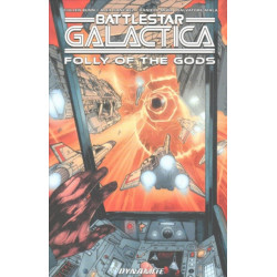 Battlestar Galactica (Classic): Folly of the Gods