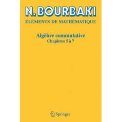 Algebre Commutative: Chapitres 5 a 7