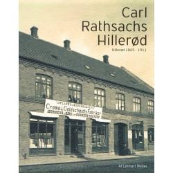 Carl Rathsachs Hillerød: Hillerød 1865-1911