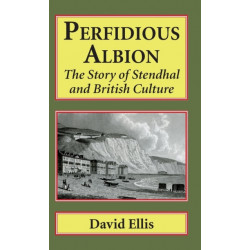 Perfidious Albion: The story of Stendhal and British culture.