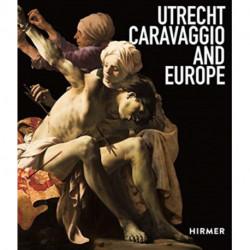 Utrecht, Caravaggio and Europe