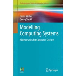 Modelling Computing Systems: Mathematics for Computer Science