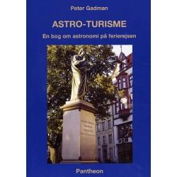 Astro-turisme: en bog om astronomi på ferierejsen