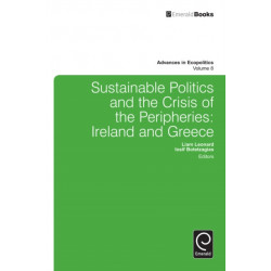 Sustainable Politics and the Crisis of the Peripheries: Ireland and Greece