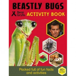 Bear Grylls Sticker Activity: Beastly Bugs