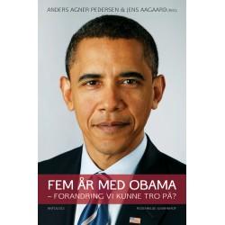 Fem år med Obama: Forandring vi kunne tro på