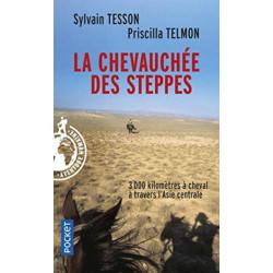 La chevauchee des steppes: 3000 km a cheval en Asie Centrale
