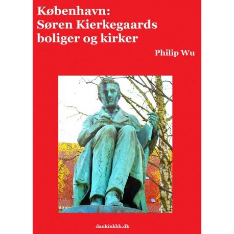 København: Søren Kierkegaards boliger og kirker