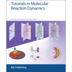 Tutorials in Molecular Reaction Dynamics