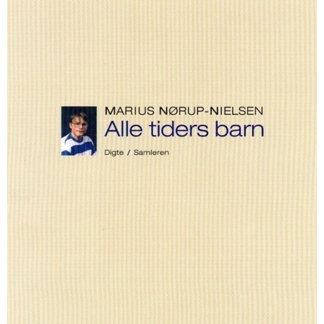 Alle tiders barn: Digte
