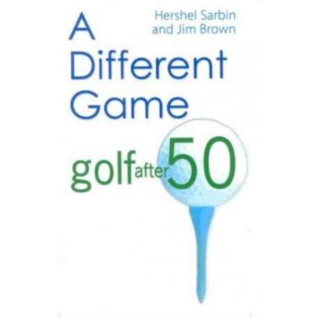 Different Game: Golf After 50