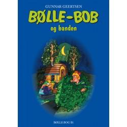 Bølle-Bob og banden: B1