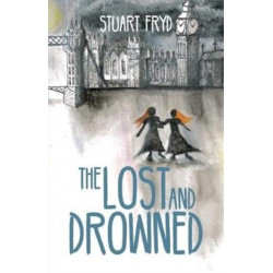 The Lost and Drowned