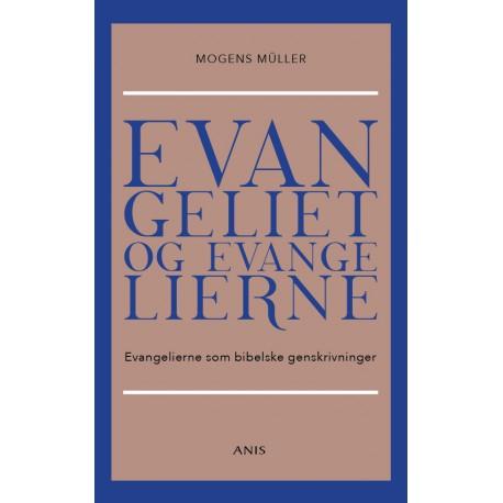 Evangeliet og evangelierne: Evangelierne som bibelske genskrivninger