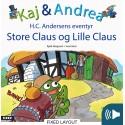 Kaj & Andrea - Store Claus og lille Claus