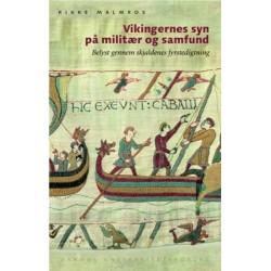Vikingernes syn på militær og samfund: Belyst gennem skjaldenes fyrstedigtning