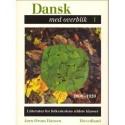 Dansk med overblik - 1800-1920: Litteratur for folkeskolens ældste klasser (Bind 1)