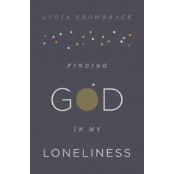 Finding God in My Loneliness