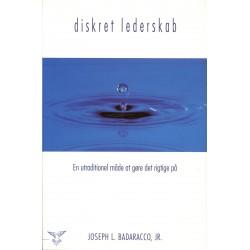 Diskret lederskab: En utraditionel måde at gøre det rigtige på