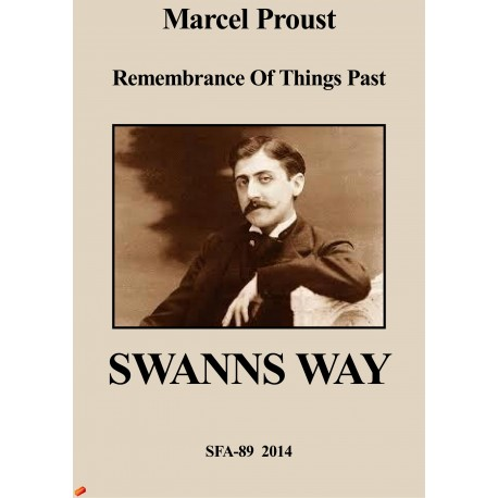 Remembrance Of Things Past: Swanns Way