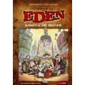 Fortællinger fra Eden: Kampen om mosten