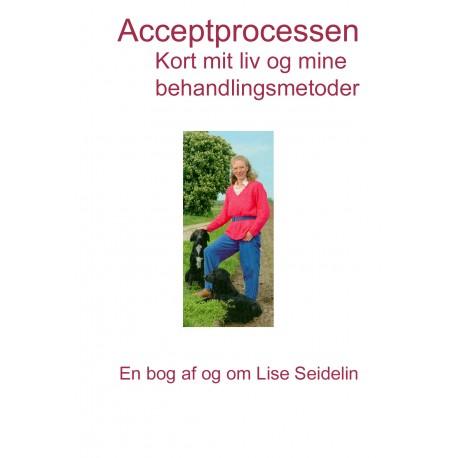 Acceptprocessen: Kort mit liv og mine behandlingsmetoder