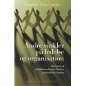 Andre vinkler på ledelse og organisation: Festskrift til Jens Genefke