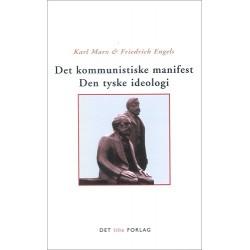Det kommunistiske manifest - Den tyske ideologi