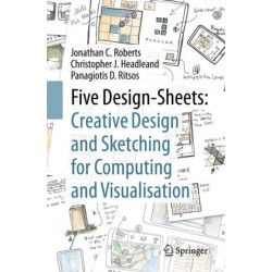 Five Design-Sheets: Creative Design and Sketching for Computing and Visualisation