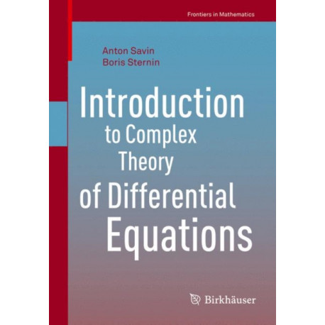 Introduction to Complex Theory of Differential Equations