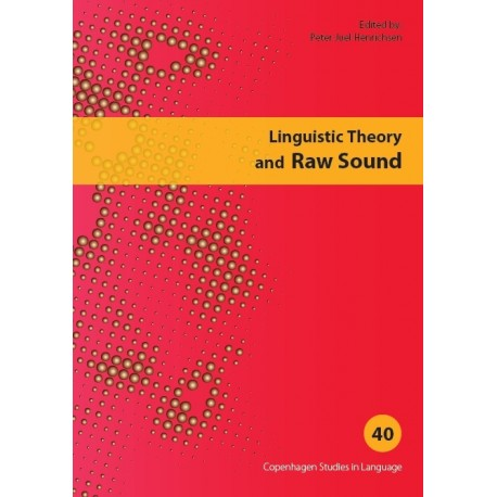 Linguistic Theory and Raw Sound