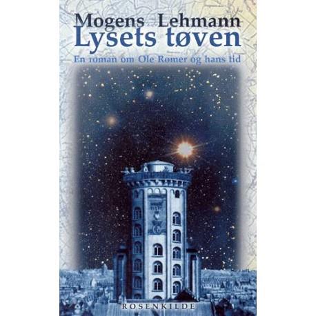 Lysets tøven: En roman om Ole Rømer og hans tid