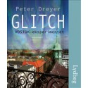 Glitch - VOSTOK-eksperimentet