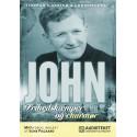 John - Frihedskæmper og charmør
