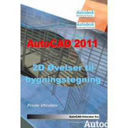 AutoCAD 2011 2D øvelser til bygningstegning