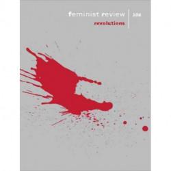 Feminist Review: Issue 106: Revolutions