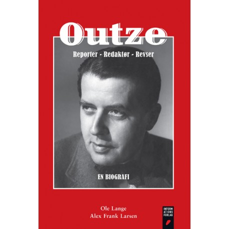 Outze: reporter, redaktør, revser