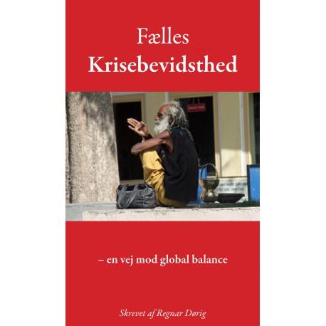 Fælles Krisebevidsthed: en vej mod global balance