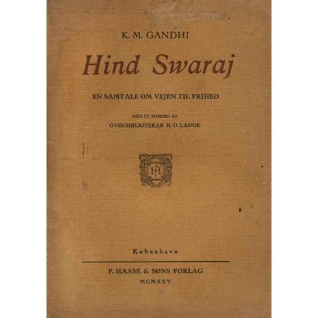 Hind Swaraj: En samtale om vejen til frihed