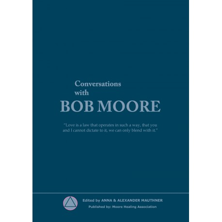 Conversations with Bob Moore