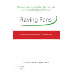Raving fans: En revolutionerende tilgang til kundeservice