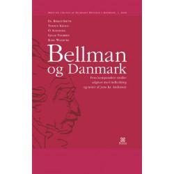 Bellman og Danmark: Fem komparative studier udgivet med indledning og noter af Jens Kr. Andersen.