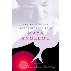 Collected Autobio/Maya Angelou