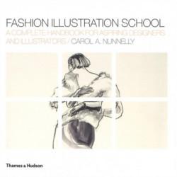 Fashion Illustration School: A Complete Handbook for Aspiring Designers and Illustrators