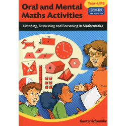 Oral and Mental Maths Activities: Listening, Discussing and Reasoning in Mathematics