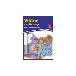 Viktor er ikke bange
