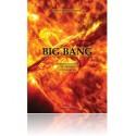 Big Bang: Jorden dannes, liv skabes, vi udvikles